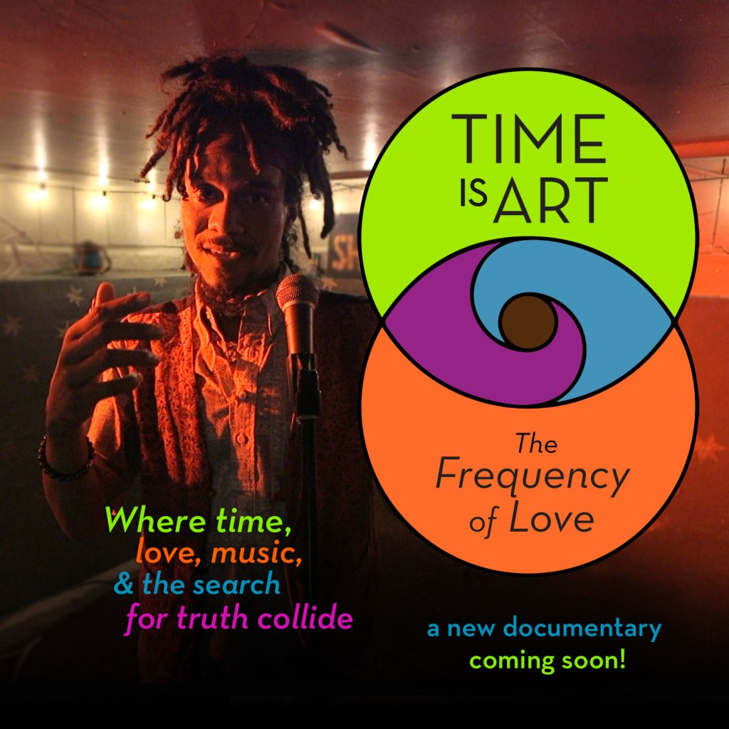 Time is Art: The Frequency of Love coming soon.